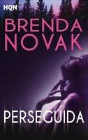 Perseguida - Brenda Novak