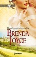 Una atracción imposible - Brenda Joyce