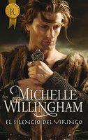 El silencio del vikingo - Michelle Willingham