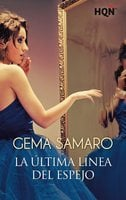 La última línea del espejo - Gema Samaro