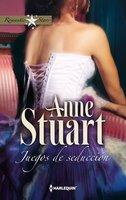 Juegos de seducción - Anne Stuart
