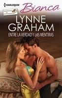 Entre la verdad y las mentiras - Lynne Graham