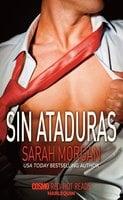 Sin ataduras - Sarah Morgan