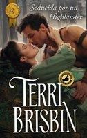 Seducida por un highlander - Terri Brisbin