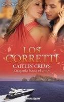 Escapada hacia el amor - Caitlin Crews