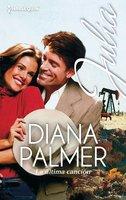 La última canción - Diana Palmer