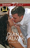 El ojo del tigre - Diana Palmer