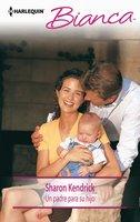 Un padre para su hijo - Sharon Kendrick