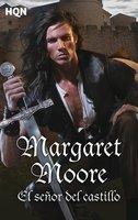 El señor del castillo - Margaret Moore