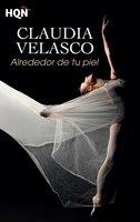 Alrededor de tu piel - Claudia Velasco
