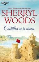 Castillos en la arena - Sherryl Woods