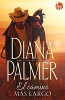 El camino más largo - Diana Palmer