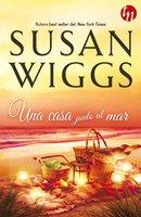 Una casa junto al mar - Susan Wiggs