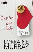 Despierta a mi lado - Lorraine Murray