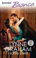 El secreto de su amante - Lynne Graham