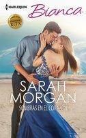 Sombras en el corazón - Sarah Morgan