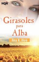 Girasoles para Alba (Finalista III Premio Digital) - Ana R. Vivó