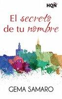 El secreto de tu nombre - Gema Samaro
