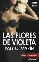 Las flores de Violeta - Paty C. Marín