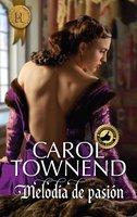 Melodía de pasión - Carol Townend