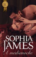 A medianoche - Sophia James