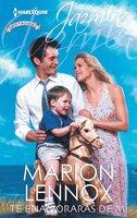 Te enamorarás de mí - Marion Lennox