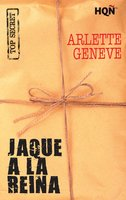 Jaque a la reina - Arlette Geneve