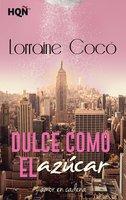 Dulce como el azúcar - Lorraine Cocó