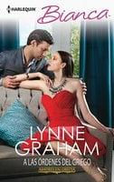 A las órdenes del griego - Lynne Graham
