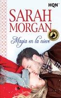 Magia en la nieve - Sarah Morgan