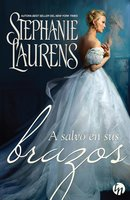 A salvo en sus brazos - Stephanie Laurens