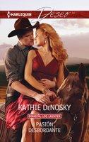 Pasión desbordante - Kathie DeNosky
