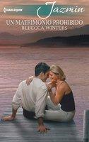 Un matrimonio prohibido - Rebecca Winters