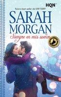 Siempre en mis sueños - Sarah Morgan