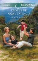 Padres de conveniencia - Jennie Adams