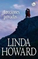 Lecciones privadas - Linda Howard
