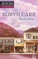 Tras la colina - Robyn Carr