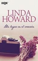 Un lugar en el corazón - Linda Howard