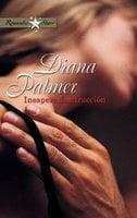 Inesperada atracción - Diana Palmer