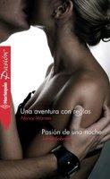 Una aventura con reglas - Pasión de una noche - Jamie Sobrato, Nancy Warren