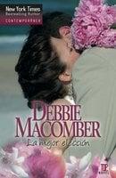 La mejor elección - Debbie Macomber