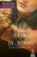 Demasiados secretos - Nora Roberts