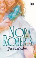 En exclusiva - Nora Roberts