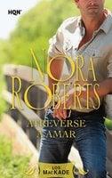 Atreverse a amar - Nora Roberts
