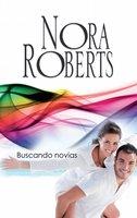 Buscando novias - Nora Roberts