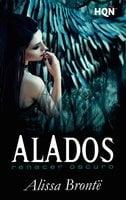 Alados: Renacer oscuro - Alissa Brontë