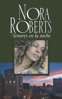 Temores en la noche - Nora Roberts