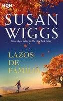 Lazos de familia - Susan Wiggs