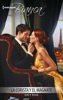 La corista y el magnate - Lucy Ellis