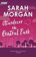 Atardecer en Central Park - Sarah Morgan